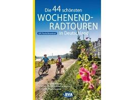Die 44 schönsten Wochenend-Radtouren in Deutschlan
