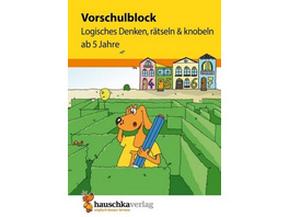 Vorschulblock - Logisches Denken, rätseln und knob