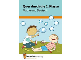 Quer durch die 2. Klasse, Mathe und Deutsch - Übun