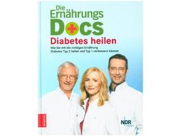 Die Ernährungs-Docs - Diabetes heilen