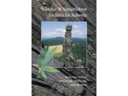 Wander- und Naturführer Sächsische Schweiz   Band 2   Rathener Felsen, Polenztal, Tafelberge und Bielatal