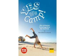 Yes we camp! Die schönsten Campingplätze für Famil
